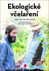 Ekologické včelaření - David Gerstmeier, Tobias Miltenberger