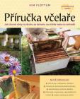 Příručka včelaře - Kim Flottum