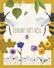 Úžasný svět včel - Cristina Banfi
