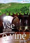 Vše co byste měli vědět o víně - Pavel Pavloušek