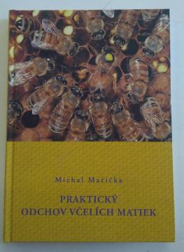 prakticky-chov-vcelich-matek-michal-macicka_1444_1360.jpg